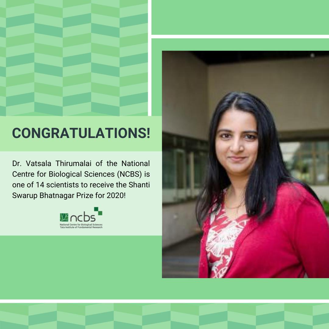 Congratulations! Dr. Vatsala Thirumalai awarded Shanti Swarup Bhatnagar Prize for 2020