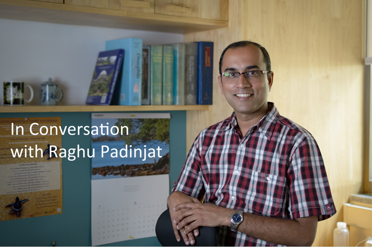 In Conversation with Raghu Padinjat