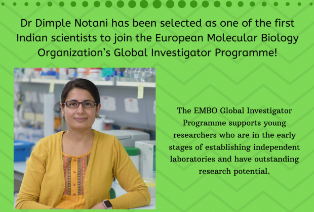 Congratulations! Dr Dimple Notani selected for EMBO Global Investigator Programme
